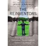 The Reinventors Jason Jennings